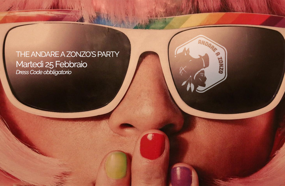 ANDARE A ZONZO'S PARTY -  Best Tuesday night in Florence - Martedì 25 Febbraio